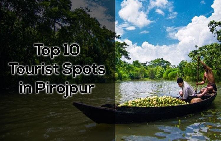 Top-10-Tourist-Spots-in-Pirojpur